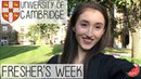 CAMBRIDGE UNIVERSITY FRESHER'S WEEK 2016