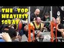 Самые большие приседы за историю пауэрлифтинга The Top Heaviest Squat