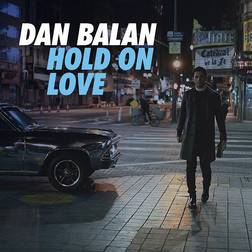 Dan Balan альбом Hold on Love