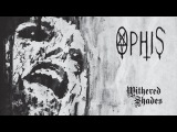 OPHIS - Withered Shades (2010) Full Album Official (Doom Death Metal)
