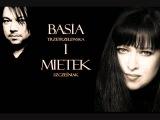 Basia with Mietek Szcze