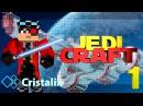 JediCraft Новый минигейм на Cristalix СТАНЬ ДЖЕДАЕМ!!