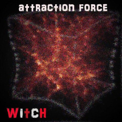 Witch альбом Attraction Force (Radio Edit)