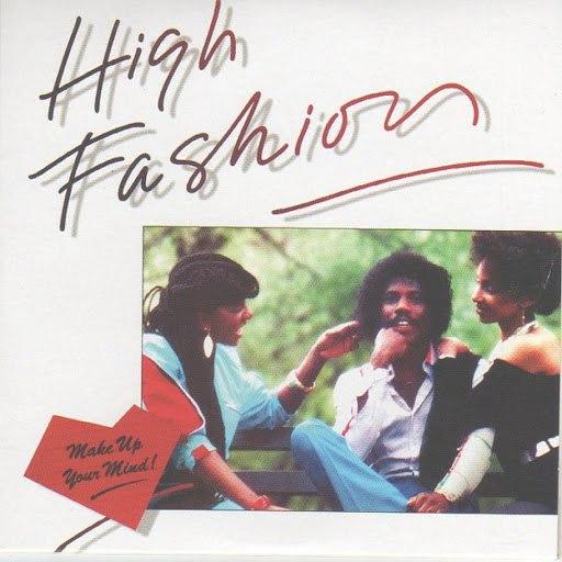 High Fashion альбом Make up Your Mind (Original Album & Rare Tracks)