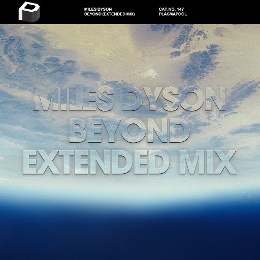 Miles Dyson альбом Beyond (Extended Mix)