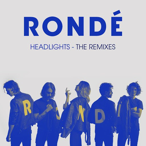 Rondé альбом Headlights (Remixes)