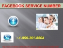 Keep In Touch With Experts Via Facebook Service Number 1-850-361-8504