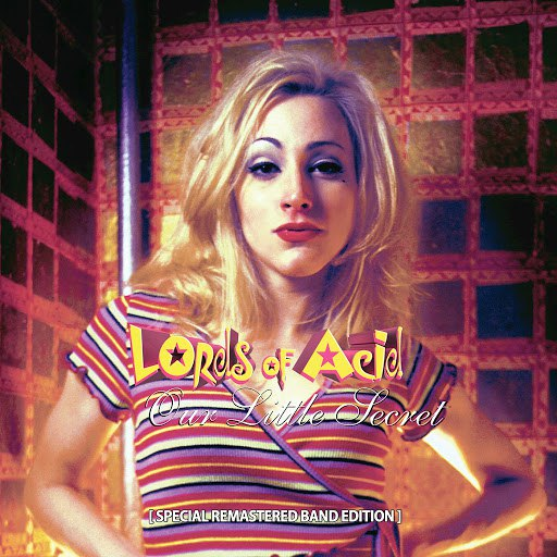 Lords of Acid альбом Our Little Secret (Special Remastered Band Edition)