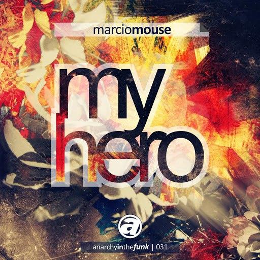Marcio Mouse альбом My Hero