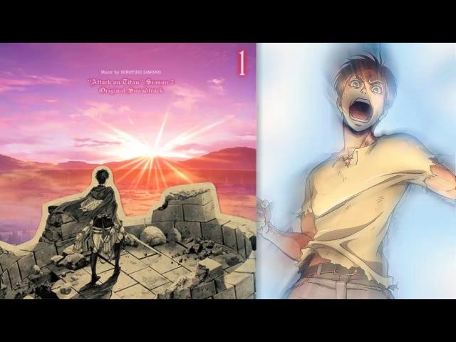 Attack On Titan Season 2 OST ~ [ERENthe標 / Eren The C ] » Freewka.com - Смотреть онлайн в хорощем качестве