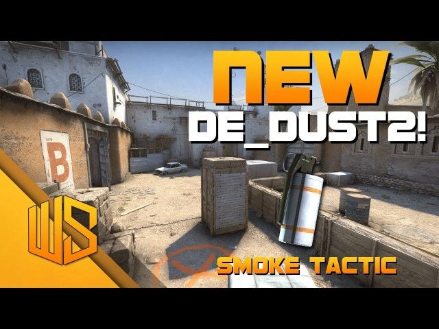 CS:GO - NEW DUST2 - New Smoke Tactic! / Раскидка гранат на новом de_dust2