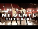 MI GENTE - J Balvin ft Willy William DANCE TUTORIAL | @MattSteffanina Choreography