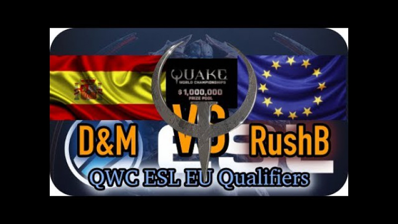 D M vs RushB Quake Champions Sacrifice QWC Qualifiers EU 2