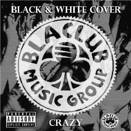 Crazy альбом Black & White Cover
