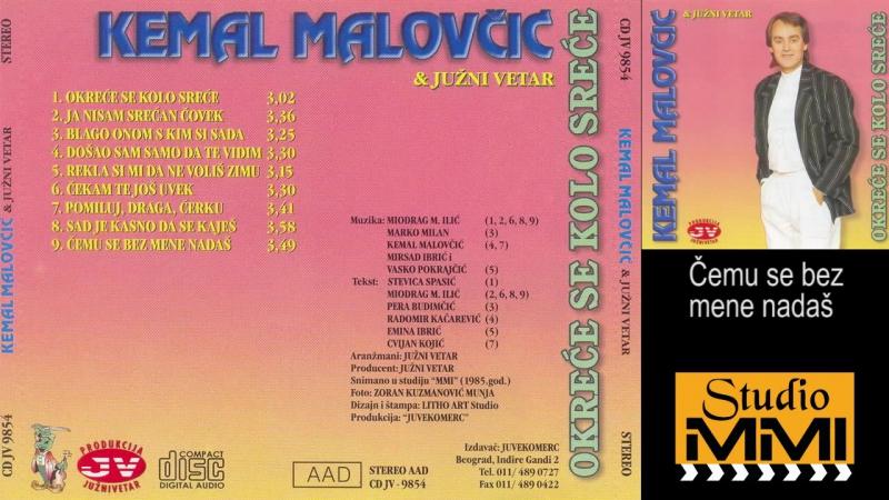 Kemal Malovcic i Juzni Vetar - Cemu se bez mene nadas (Audio 1985)