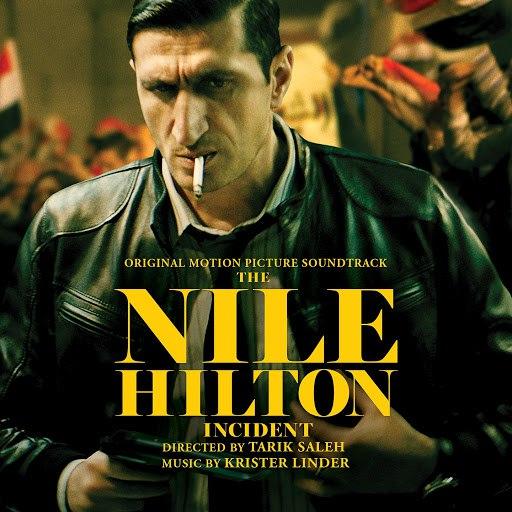 Krister Linder альбом The Nile Hilton Incident (Original Motion Picture Soundtrack)