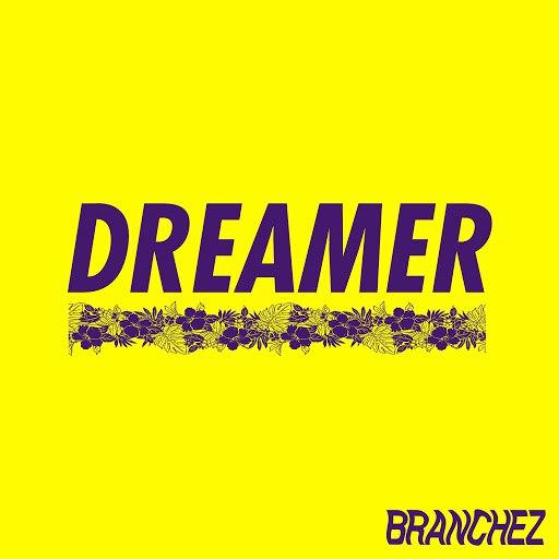 Branchez альбом Dreamer