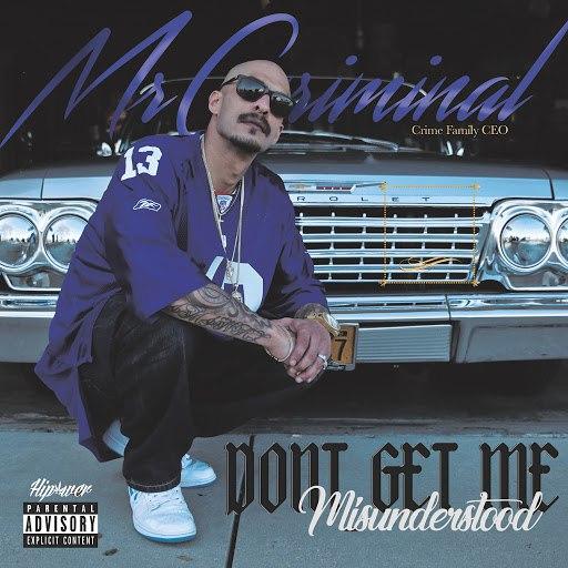 Mr. Criminal альбом Don't Get Me Misunderstood