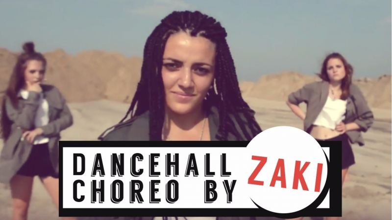 Dancehall Choreo by Zaki (I-Town Family) Lethal Bizzle ft. Stefflon Don - Wobble