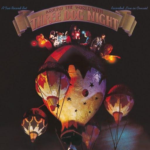 Three Dog Night альбом Around The World With Three Dog Night