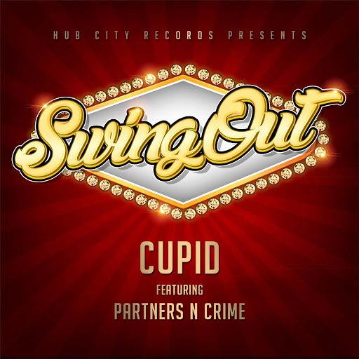 Cupid альбом SwingOut (feat. Partners n Crime)