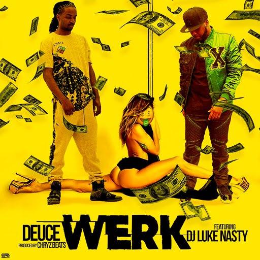 Deuce альбом Werk (feat. DJ Luke Nasty)