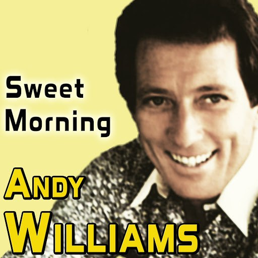 Andy Williams альбом Sweet Morning