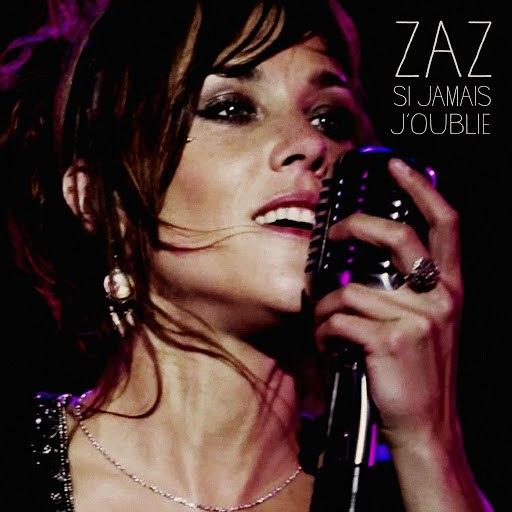 zaz альбом Si jamais j'oublie