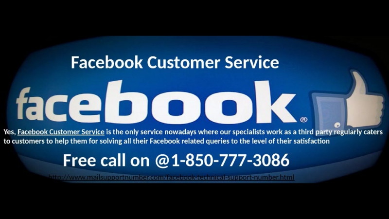 Seeking for Prompt Assistance? Avail our Facebook Customer Service 1-850-777-3086