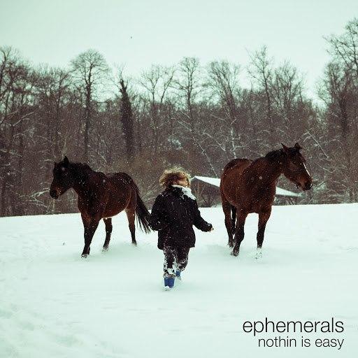 Ephemerals альбом Nothin Is Easy (Deluxe Edition)