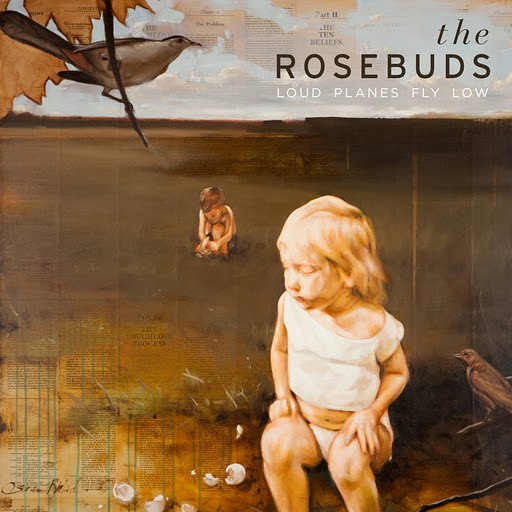 The Rosebuds альбом Loud Planes Fly Low