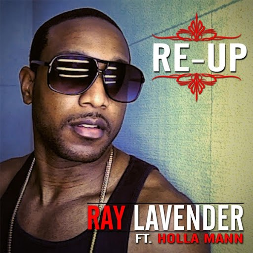 Ray Lavender альбом Re-Up (feat. Holla Mann)