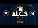 MLB 2017 / ALCS / Game 5 / 18.10.2017 / Houston Astros @ New York Yankees