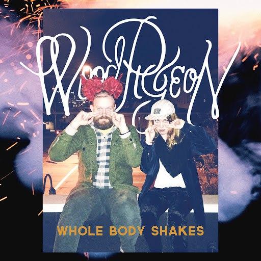 Woodpigeon альбом Whole Body Shakes - EP