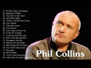 Best Songs Of Phil Collins Collection Phil Collins Top Hits