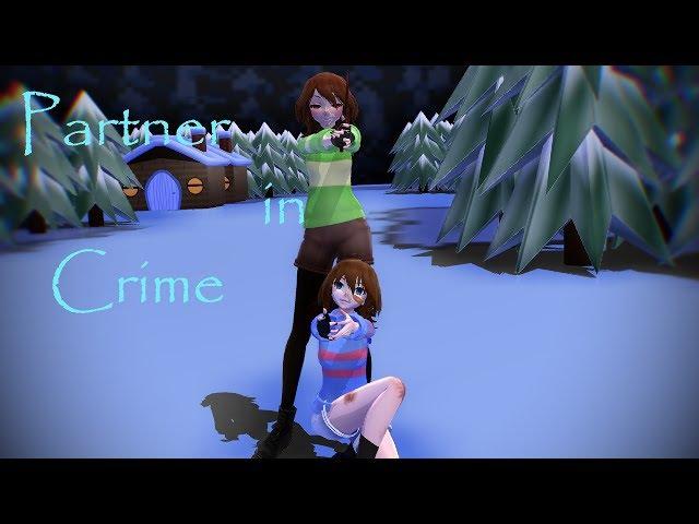 Partner in Crime [MMD] Frisk and Chara