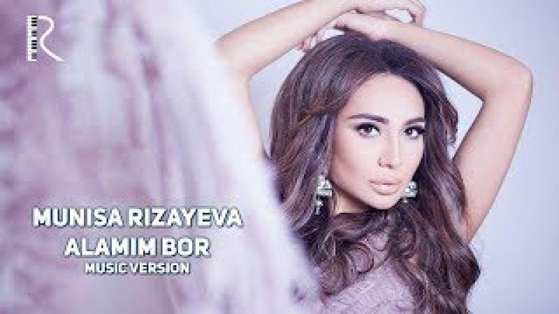 Munisa Rizayeva Alamim bor Муниса Ризаева Аламим бор music version