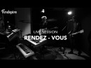 Rendez Vous Live Session Findspire