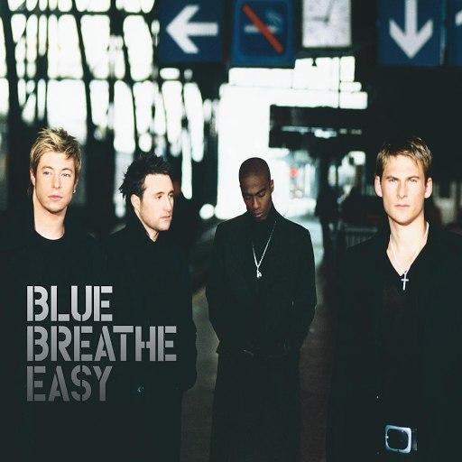 Blue альбом Breathe Easy ((Alternative Edit))