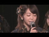 170930 AKB48 LIVE 1830 [Kizaki Yuria Graduation Performance] Part.01