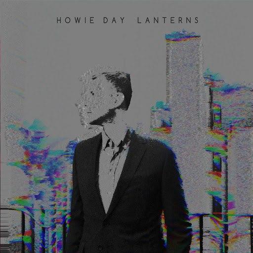 Howie Day альбом Lanterns