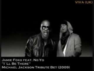 MICHAEL JACKSON Tribute  BET -2009-I ll be there-Jamie Foxx feat Ne-Yo