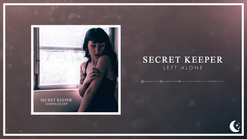 Secret Keeper - Left Alone