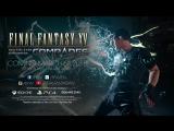 Final Fantasy XV Multiplayer Expansion: Comrades – Обновление 6 марта