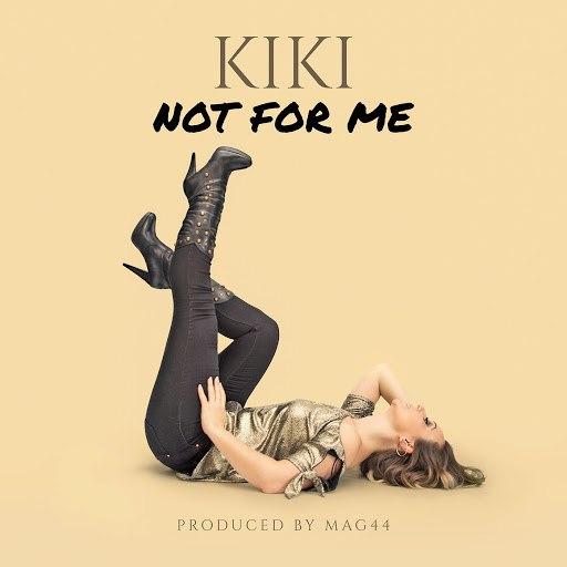 Kiki альбом Not for Me