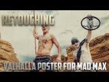 Retouching Valhalla poster for Mad Max  Обработка фотографии №3