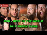 ROH BEST IN THE WORLD 2017 ROH World Tag Team Championship War Machine vs. The Young Bucks WWE 2K17