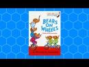 Bears On Wheels Read Aloud