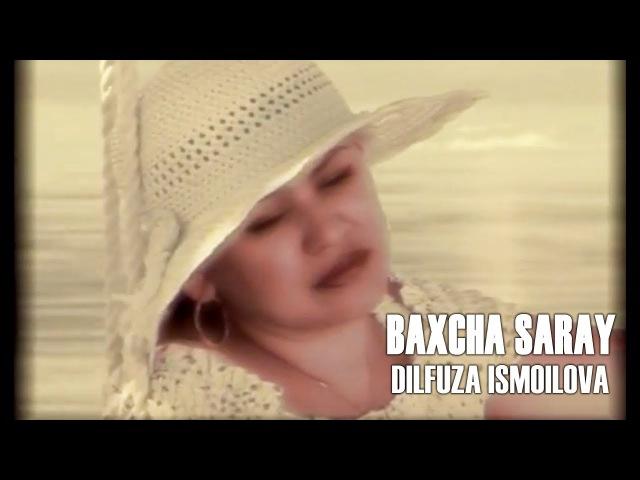 Dilfuza Ismoilova - Baxcha saray | Дилфуза Исмоилова - Бахча сарай