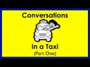In a Taxi Part 1 Easy English Conversation Practice ESL